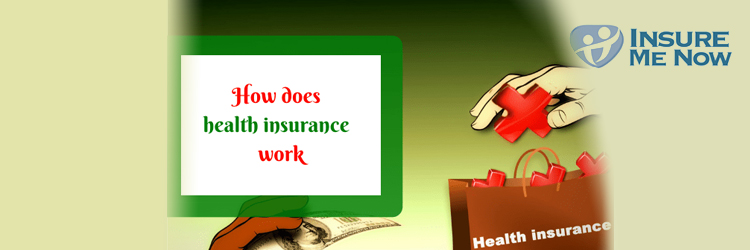 How-does-health-insurance-work