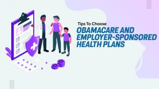 Tips to Choose between Obamacare and Employer-sponsored Health Plans